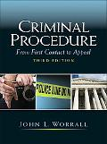Criminal Procedure: From First Contact to Appeal (3rd Edition)