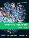 Tomorrow's Technology and You, Introductory (9th Edition)