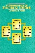 Fundamentals of Electrical Control - Clarence A. Phipps - Hardcover