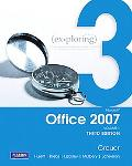 Exploring Microsoft Office 2007 Vol. 1
