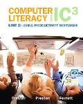 Computer Literacy for IC3 2007 Unit 2