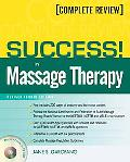 Success! In Massage Therapy, Revised Edition