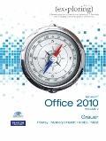 Exploring Microsoft Office 2010: Vol. 2 (Pap/Cdr) (Paperback