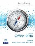 Exploring Microsoft Office 2010 Plus