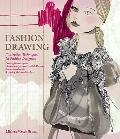 Fashion Drawing : Illustration Techniques for Fashion Designers