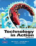 Technology In Action, Introductory Version (7th Edition) (Custom Phit: The Pearson Custom Pr...