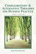 Complementary & Alternative Therapies for Nursing Practice (3rd Edition)