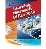 Learning Microsoft Office 2010 Deluxe Editions (Hard Cover)