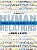 Human Relations: Interpersonal Job-Oriented Skills Human Relations