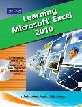Learning Microsoft Office Excel 2010, Student Edition