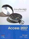 Exploring Microsoft Office Access 2007 Comprehensive
