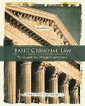 Basic Criminal Law: The Constitution, Procedure, and Crimes (2nd Edition) (Paperback)