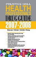 Ph Health Professional's Drug Guide 2007-2008