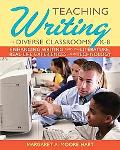 Teaching Writing in Diverse Classrooms, K-8: Shaping Writers' Development Through Literature...