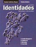 Student Activities Manual for Identidades: Exploraciones e interconexiones