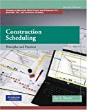 Construction Scheduling: Principles and Practices (2nd Edition)