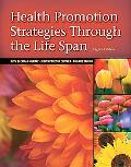 Health Promotion Strategies Through the Life Span (8th Edition)