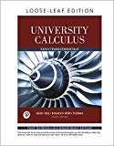 University Calculus: Early Transcendentals, Loose-Leaf Edition (4th Edition)