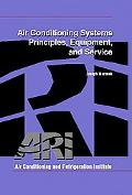 Air Conditioning Systems Principles, Equipment, and Service