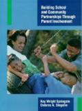 Building School and Community Partnerships Through Parent Involvement