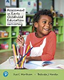 Assessment in Early Childhood Education (8th Edition)