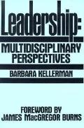 Leadership Multidisciplinary Perspectives