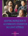 ADAPTING INSTRUCTION TO ACCOMMODATE STUDENTS ETC (P)