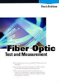 Fiber Optic Test and Measurement