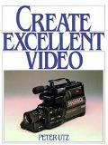 Create Excellent Video
