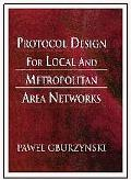 Protocol Design for Local and Metropolitan Area Networks