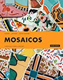 Mosaicos: Spanish as a World Language, Volume 1 (7th Edition)