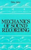 Mechanics of Sound Recording - Anthony J. J. Zaza - Hardcover