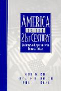 America in the 21st Century Challenges and Opportunities in Domestic Politics