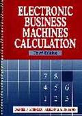 Electronic Business Machines Calculation