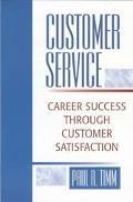 Customer Service Career Success Through Customer Satisfaction