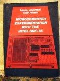 Microcomputer Experimentation With the Intel Sdk-85