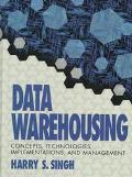 Data Warehousing: Concepts, Technologies, Implementations, and Management - Harry S. Singh -...