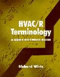 Hvac/R Terminology A Quick Reference Guide