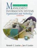 Essentials of Management Information Systems: Organization and Technology