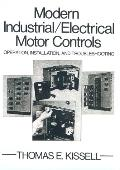 Modern Industrial/Electrical Motor Controls Operation, Installation, and Troubleshooting