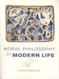 Moral Philosophy for Modern Life