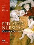 Pediatric Nursing: Caring for Children Value Package (includes Clinical Skills Manual for Pe...