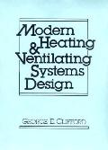 Modern Heating and Ventilating Systems Design