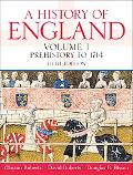 A History of England, Volume 1 (Prehistory to 1714) (5th Edition)