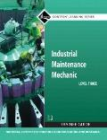 Industrial Maintenance Mechanic Level 3: Trainee Guide