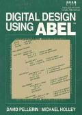 Digital Design Using Abel-w/2-3disks