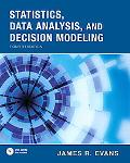 Statistics, Data Analysis & Decision Modeling (4th Edition)