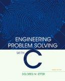 Engineering Problem Solving with C (4th Edition)