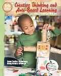 Creative Thinking and Arts-Based Learning: Preschool Through Fourth Grade (with MyEducationLab)