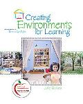 Creating Environments for Learning: Birth to Age Eight (with MyEducationLab)